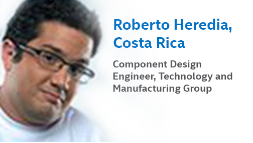 Meet Roberto Heredia, Intel's Component Design Engineer in Costa Rica